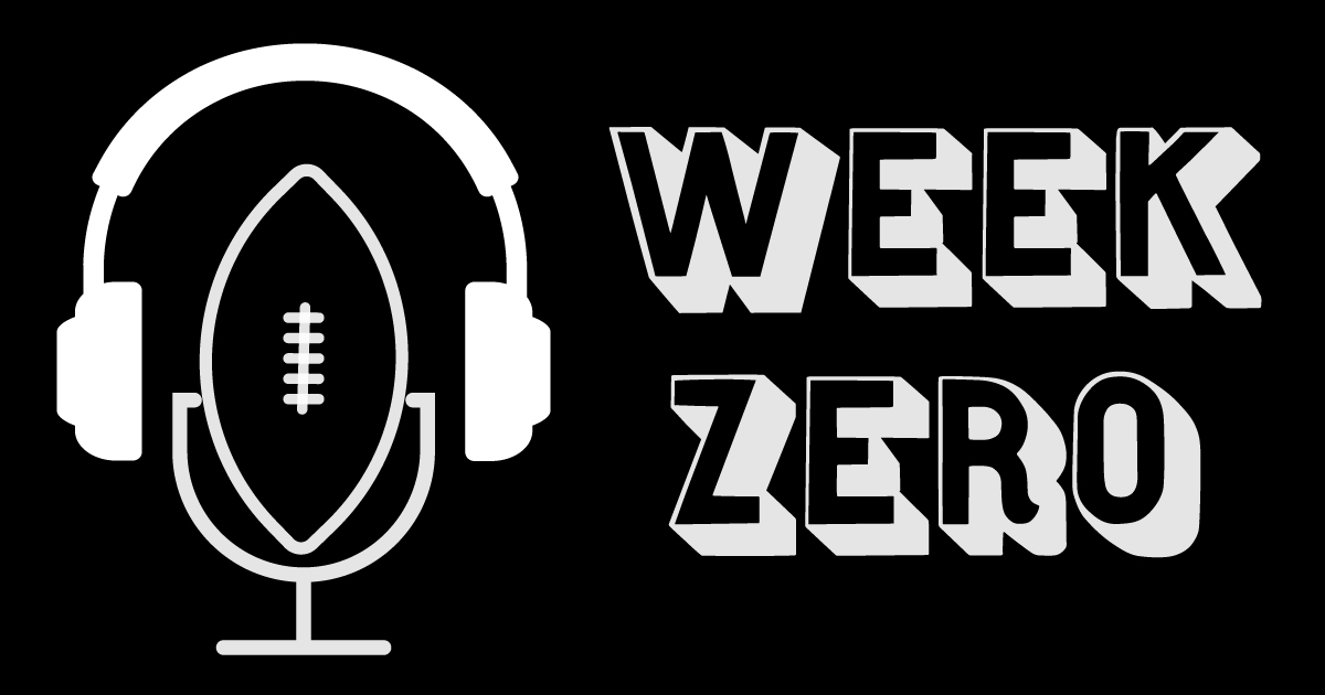 Week Zero Sports Podcast